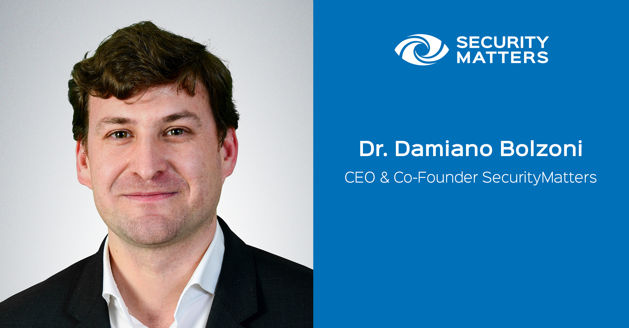 "Damiano – ""Dr. Damiano Bolzano, SecurityMatters' CEO and co-founder"""