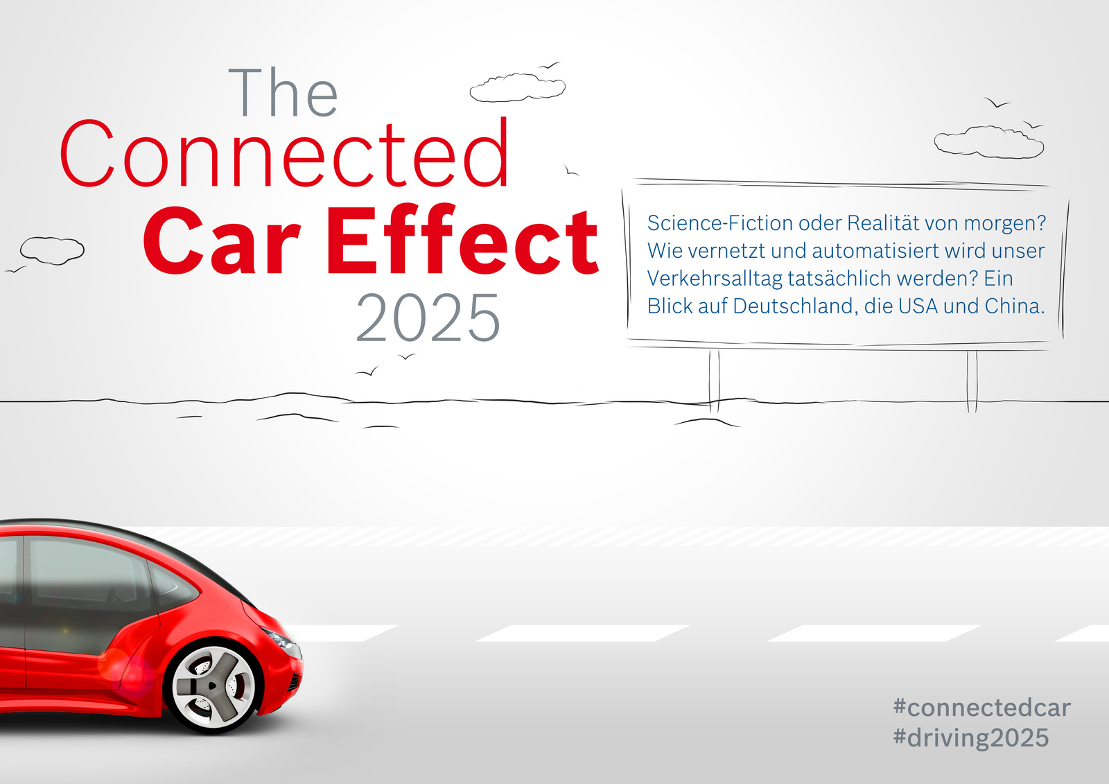 "Studie ""Connected Car Effect 2025"""