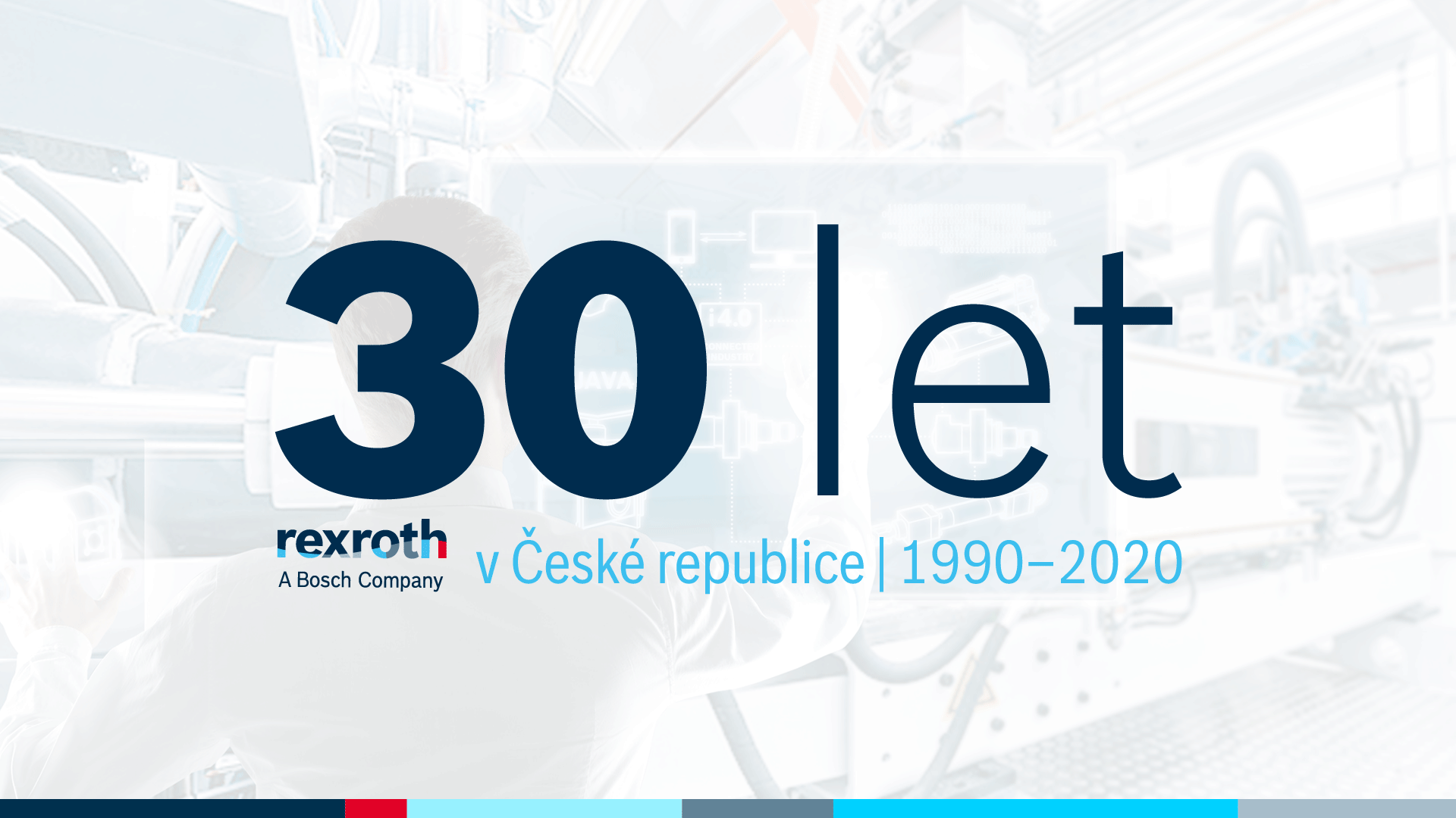 Divize Bosch Rexroth oslavila v roce 2020 třicet let na českém trhu.